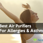 Top 8 Air Purifiers for Asthma and Allergies Reviewed