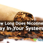 Find Out How Long Nicotine Stays In Your Body?