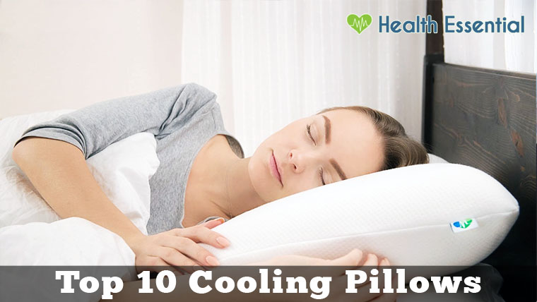 10 Best Cooling Pillows For Better Sleep Of 2017